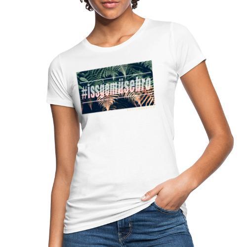 #issgemüsebro - Frauen Bio-T-Shirt