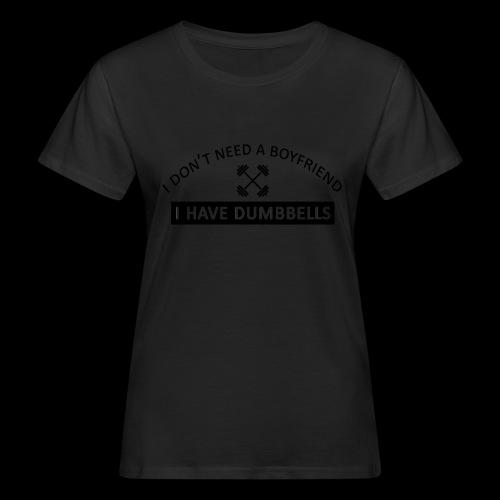 I don t need a boyfriend noir - T-shirt bio Femme