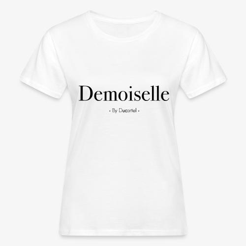 Demoiselle - T-shirt bio Femme