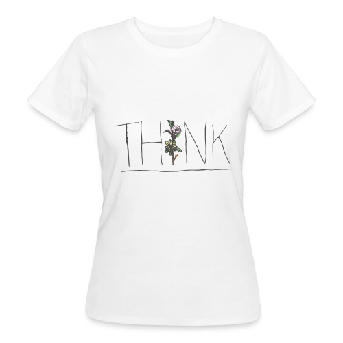 THINK - Women's Organic T-Shirt