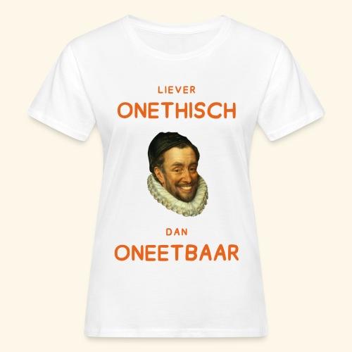 Liever onethisch dan oneetbaar - Vrouwen Bio-T-shirt
