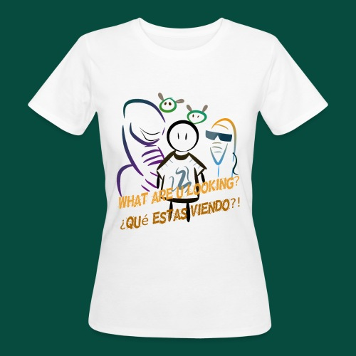 Que estas mirando? - Camiseta ecológica mujer