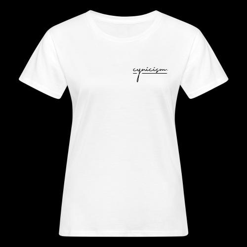 cynicism - Women's Organic T-Shirt