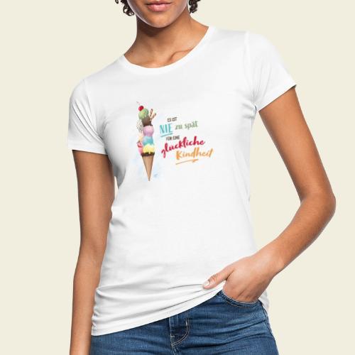 Eis - glückliche Kindheit - Frauen Bio-T-Shirt