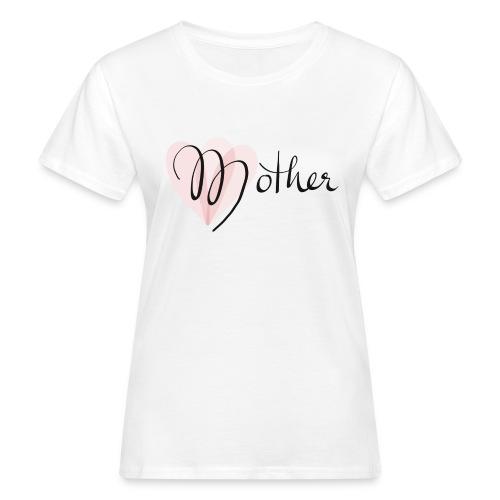 Mother Rose Herz Mutter - Frauen Bio-T-Shirt