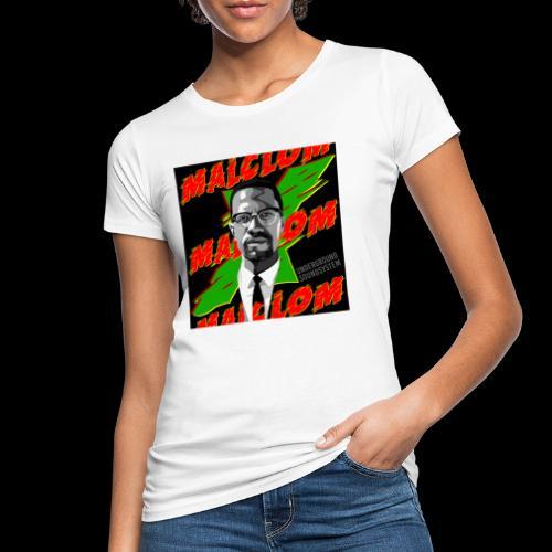 MALCOM by UNDERGROUND SOUNDSYSTEM - Frauen Bio-T-Shirt