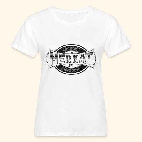 Merkat Unikat - Frauen Bio-T-Shirt