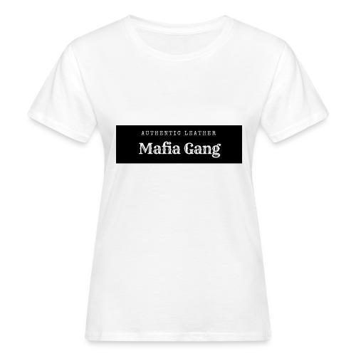 Mafia Gang - Nouvelle marque de vêtements - T-shirt bio Femme