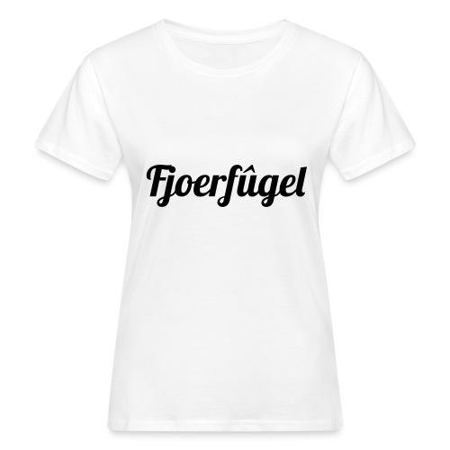 fjoerfugel - Vrouwen Bio-T-shirt