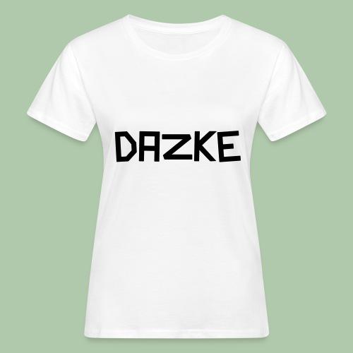 dazke_bunt - Frauen Bio-T-Shirt