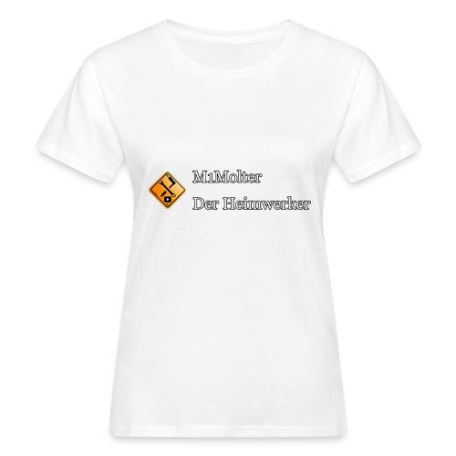 M1Molter - Der Heimwerker - Frauen Bio-T-Shirt