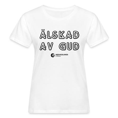 Älskad av Gud - Ekologisk T-shirt dam