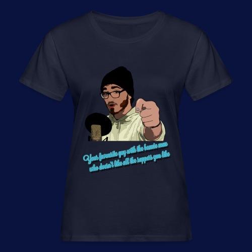 Your Favourite Beanie Man - Women's Organic T-Shirt