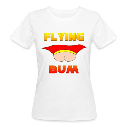 Flying Bum (face on) with text - Women's Organic T-Shirt