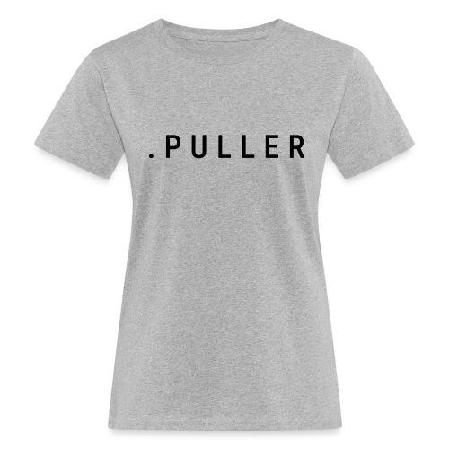 .PULLER - Vrouwen Bio-T-shirt