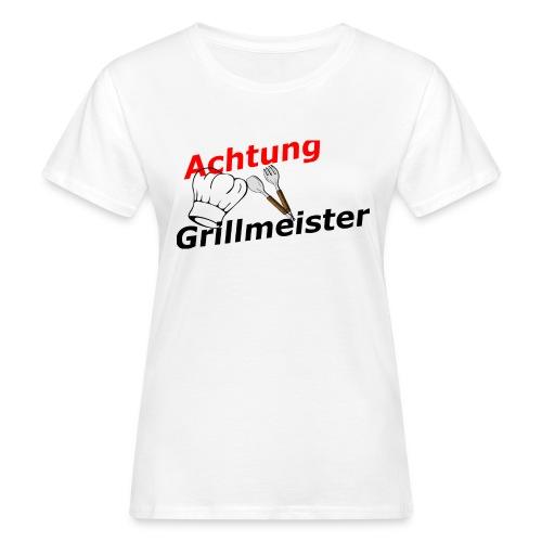 Grillmeister - Frauen Bio-T-Shirt