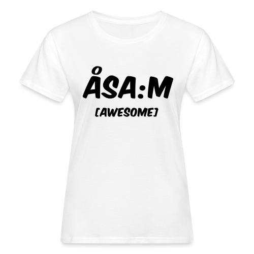 Åsa:m [awesome] - Ekologisk T-shirt dam