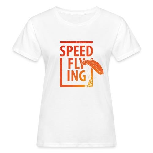 Speedflying Speedriding Speedgliding - Frauen Bio-T-Shirt