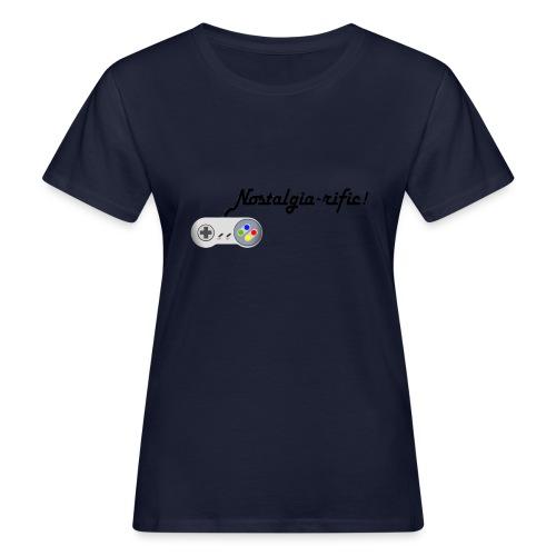 Nostalgia-rific! - Women's Organic T-Shirt