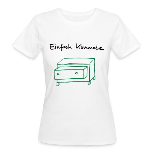 Einfach Kommode - Frauen Bio-T-Shirt