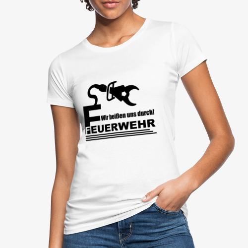 Wir beißen uns durch - Frauen Bio-T-Shirt