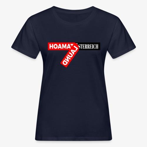 hoamatlaund tagloose und Österreich - Frauen Bio-T-Shirt