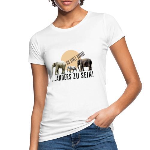 Stolz anders zu sein - Frauen Bio-T-Shirt
