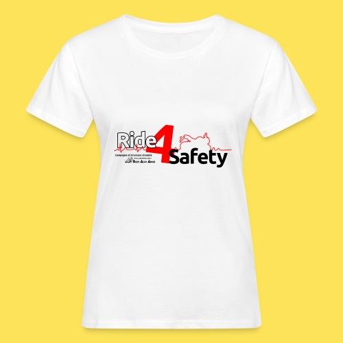 Ride 4 Safety - T-shirt ecologica da donna