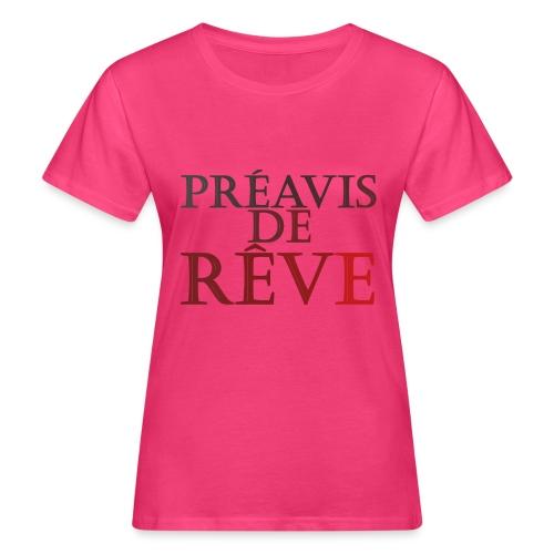 préavis de rêve (rouge) - T-shirt bio Femme