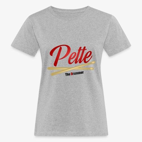 Pette the Drummer - Women's Organic T-Shirt