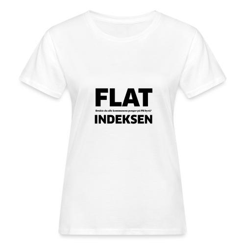 Jeg legger meg flat - Økologisk T-skjorte for kvinner