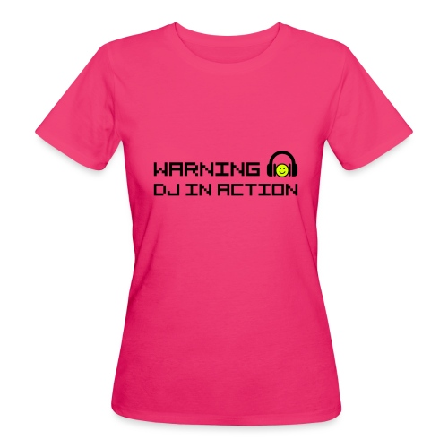 Warning DJ in Action - Vrouwen Bio-T-shirt