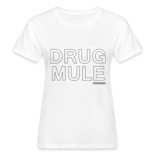 Drug Mule bag - T-shirt ecologica da donna