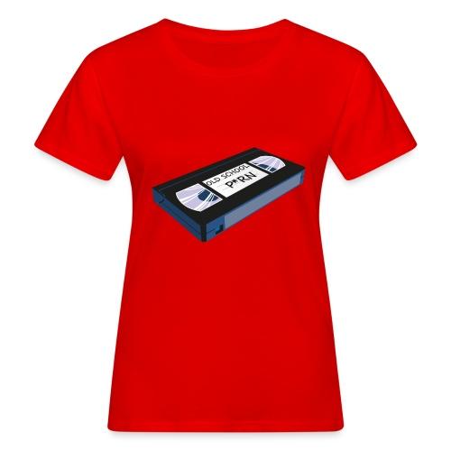 OLD SCHOOL P * RN vhs - T-shirt bio Femme