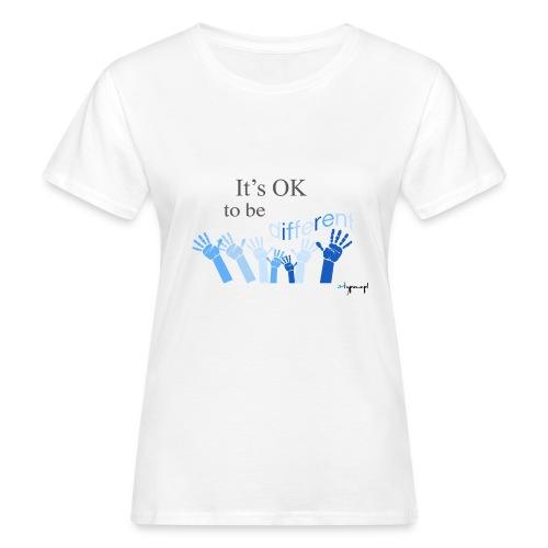 Its OK to be different - Ekologiczna koszulka damska