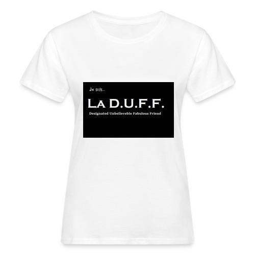 Je Suis La D.U.F.F. Shirt female - Vrouwen Bio-T-shirt