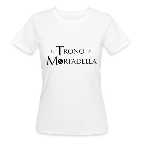 Grembiule Il Trono di Mortadella - T-shirt ecologica da donna