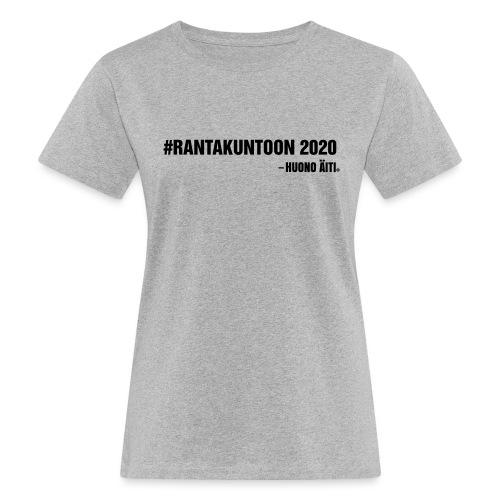 Rantakuntoon - Naisten luonnonmukainen t-paita