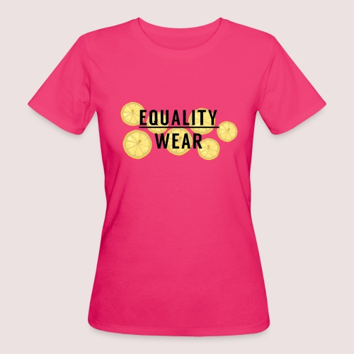 Equality Wear Fresh Lemon Edition - Women's Organic T-Shirt