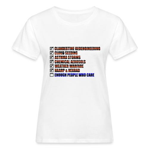 ENOUGH PEOPLE WHO CARE - Vrouwen Bio-T-shirt