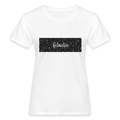 felmates the artists - Teaser Tshirt - Frauen Bio-T-Shirt
