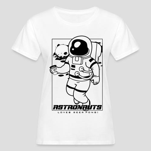 Astronauts loves Beerpong - Frauen Bio-T-Shirt