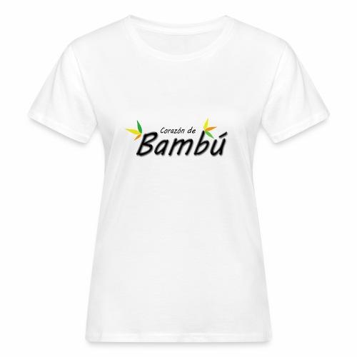 Corazón de bambú - Camiseta ecológica mujer