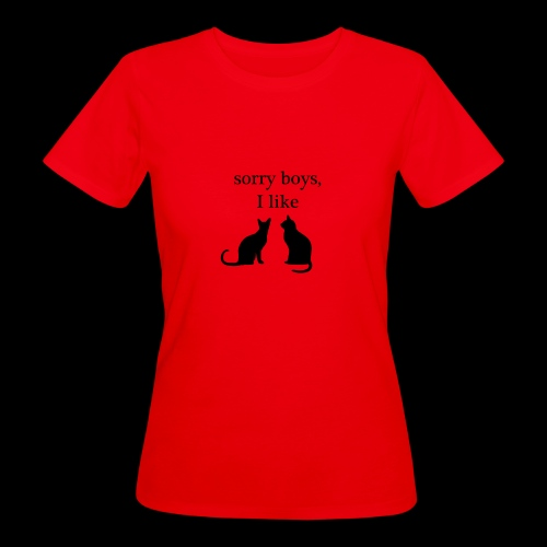 sorry boys - Ekologiczna koszulka damska