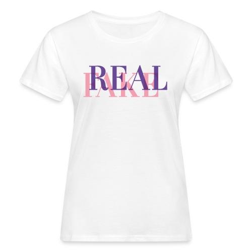 REAL or FAKE? - Frauen Bio-T-Shirt