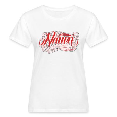 Nauen Rocker - Frauen Bio-T-Shirt