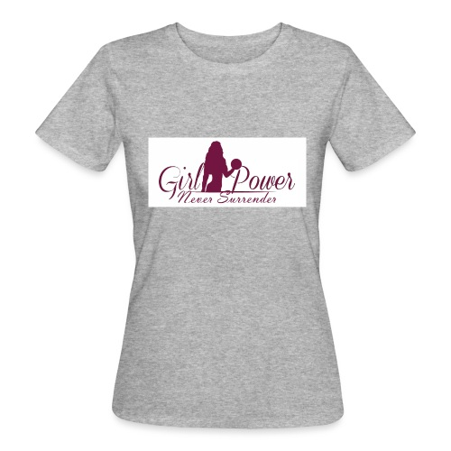 GIRL POWER NEVER SURRENDER - Camiseta ecológica mujer