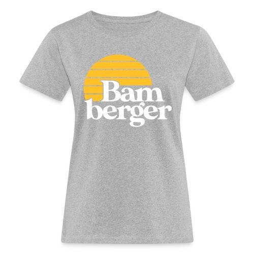 Echt Bamberger - Frauen Bio-T-Shirt