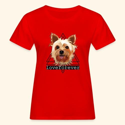 YORKIE LOVE FOREVER - Camiseta ecológica mujer
