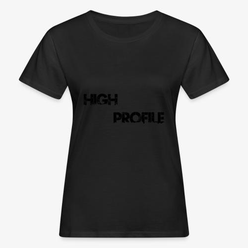 HIGH PROFILE SIMPLE - Women's Organic T-Shirt